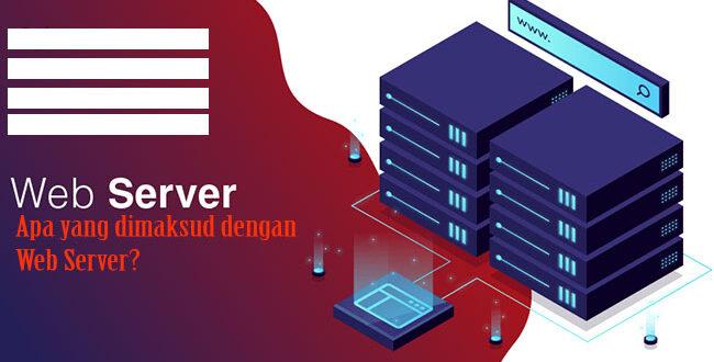 Pengertian Website Server atau Web Server